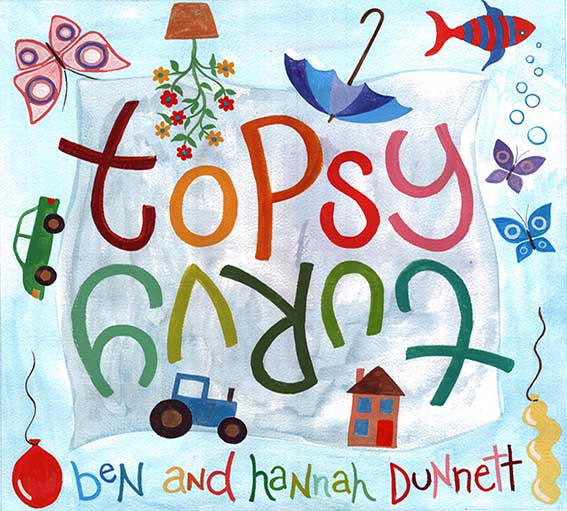 Ben and Hannah Dunnett Topsy Turvy Album Cover