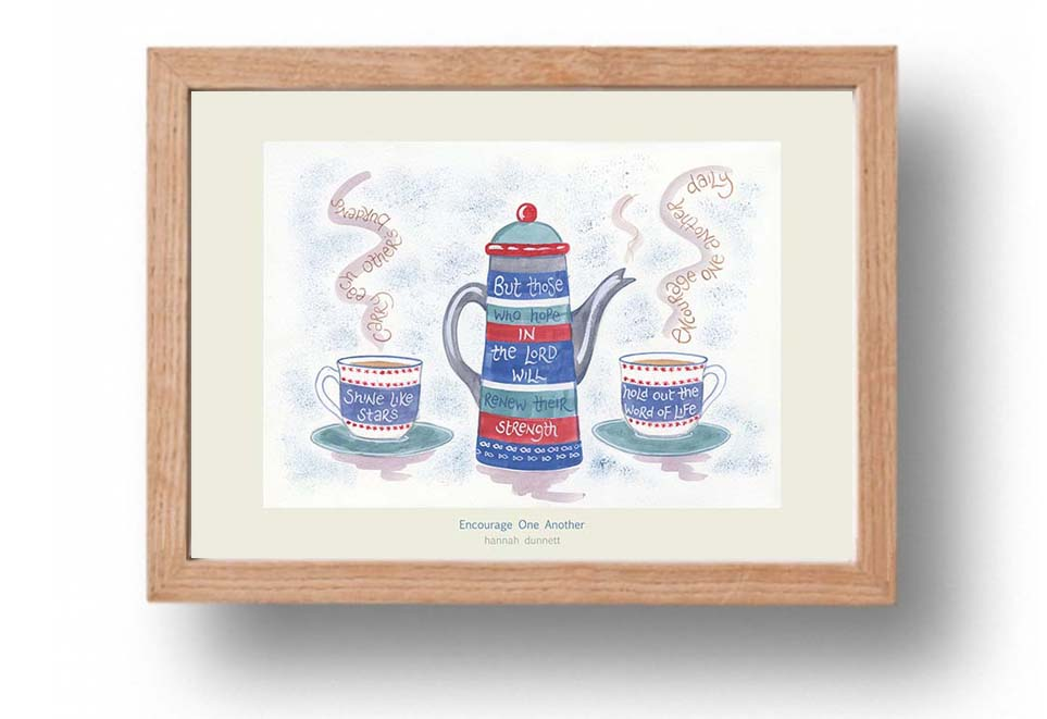 Hannah Dunnett Encourage One Another A4 poster oak framed