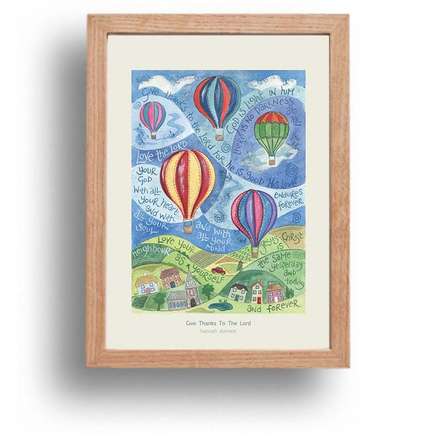 Hannah Dunnett Give Thanks To The Lord A4 poster oak framed