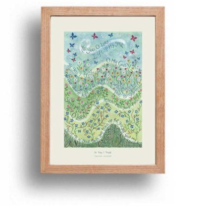 Hannah Dunnett In You I Trust A4 poster oak framed