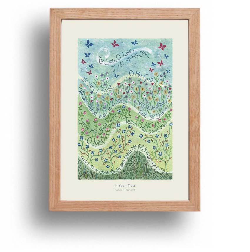 Hannah Dunnett In You I Trust A4 poster oak framed
