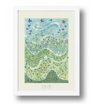 Hannah Dunnett In You I Trust A4 poster white framed