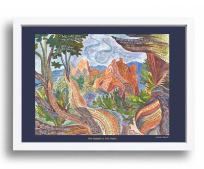 Hannah Dunnett How Majestic is Your Name A3 Poster white frame