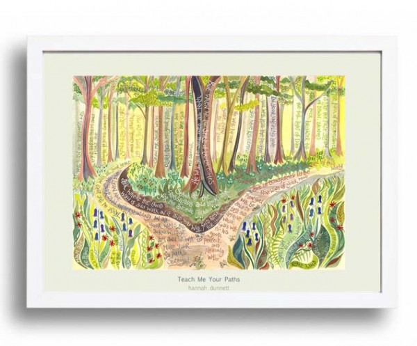 Hannah Dunnett Teach me Your Paths A3 Poster white frame